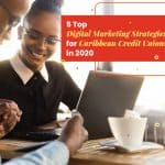 Caribbean Credit Unions digital marketing strategy