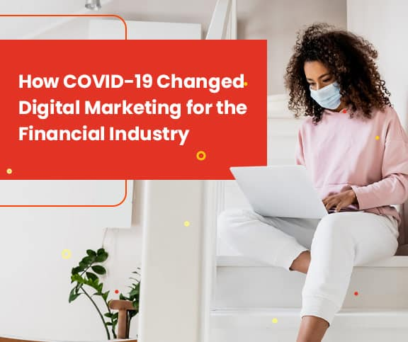 Digital Marketing for Banks during COVID 19